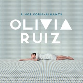 Olivia Ruiz - À nos corps-aimants illustration