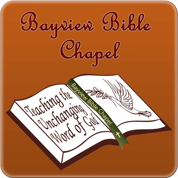 Sermons from Bayview Bible Chapel- Bayview, ID