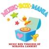 Music Box Versions of Miranda Lambert