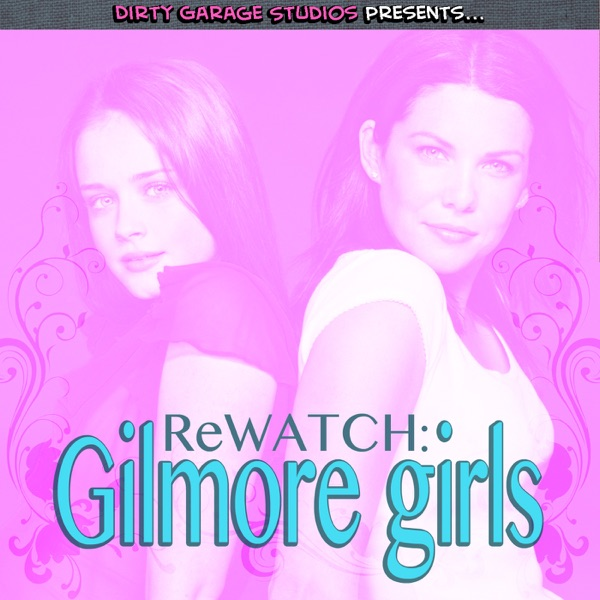Coffee Date Podcast: A Gilmore Girls Rewatch