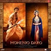 Mohenjo Daro (Original Motion Picture Soundtrack)