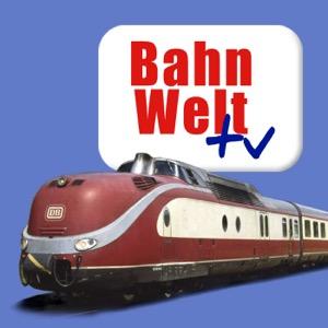 Bahnwelt TV - Videopodcast für Eisenbahn- und Modellbahnfreunde
