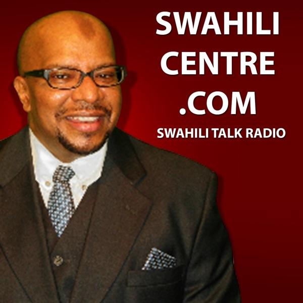 The Swahili Talk Radio Show