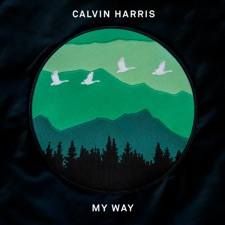 My Way by Calvin Harris