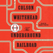 The Underground Railroad (Oprah's Book Club) (Unabridged) - Colson Whitehead Cover Art