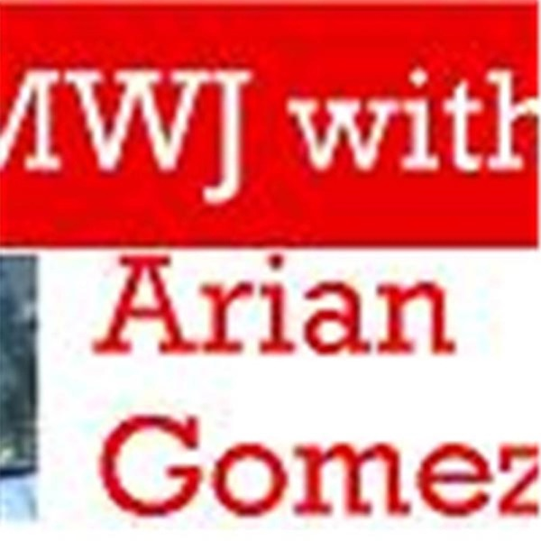 The MWJ with Arian Gomez