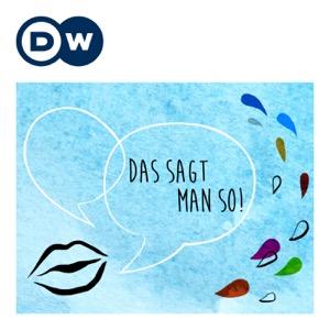 Das sagt man so! | Deutsch lernen | Deutsche Welle
