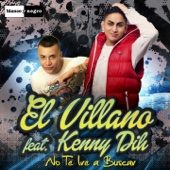 No Te Iré a Buscar (feat. Kenny Dih)