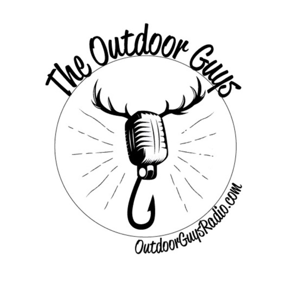 The Outdoor Guys: Radio Podcast for the Sportsman Lifestyle