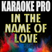 In the Name of Love (Originally Performed by Martin Garrix & Bebe Rexha) [Instrumental Version]