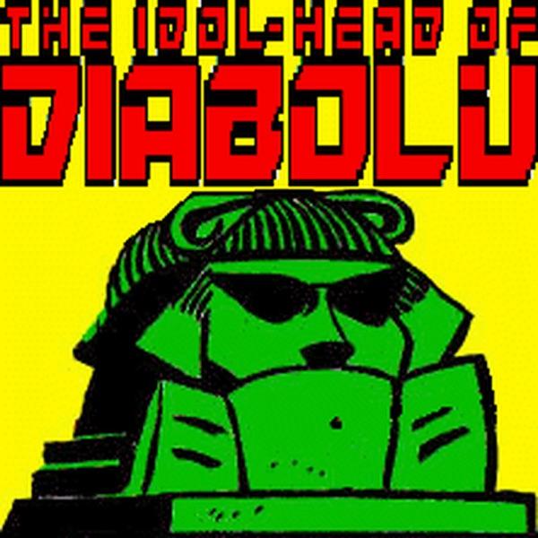 The Idol-Head of Diabolu Podcast