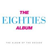 Various Artists - The Eighties Album artwork