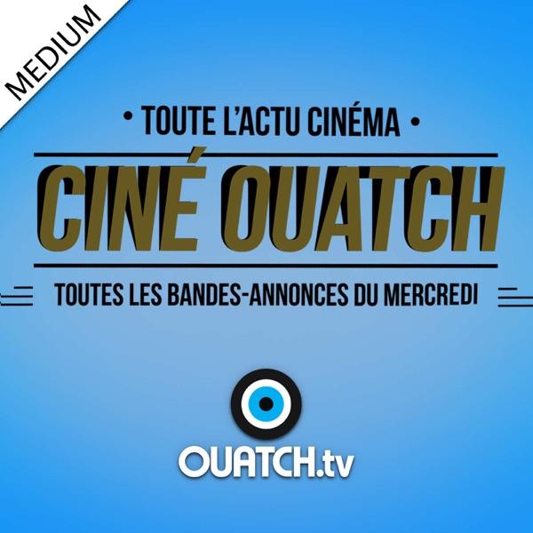 Ciné OUATCH (MEDIUM)