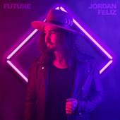Jordan Feliz - Future  artwork