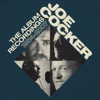 The Album Recordings: 1984-2007 - Joe Cocker, Joe Cocker