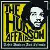 The Hudson Affair: Keith Hudson and Friends