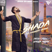 Shada (with Desi Crew) - Parmish Verma