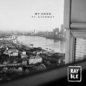 RAY BLK - My Hood (feat. Stormzy) Grafik