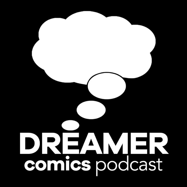 Dreamer Comics Podcast