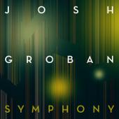 Symphony - Josh Groban