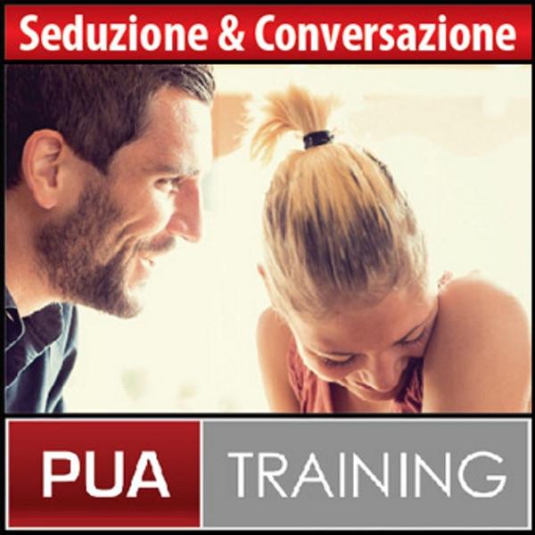 Seduzione e Conversazione: I Segreti di una Comunicazione Efficace Nel Parlare Con Le Donne - PUATra...