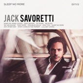 Jack Savoretti - Sleep No More artwork