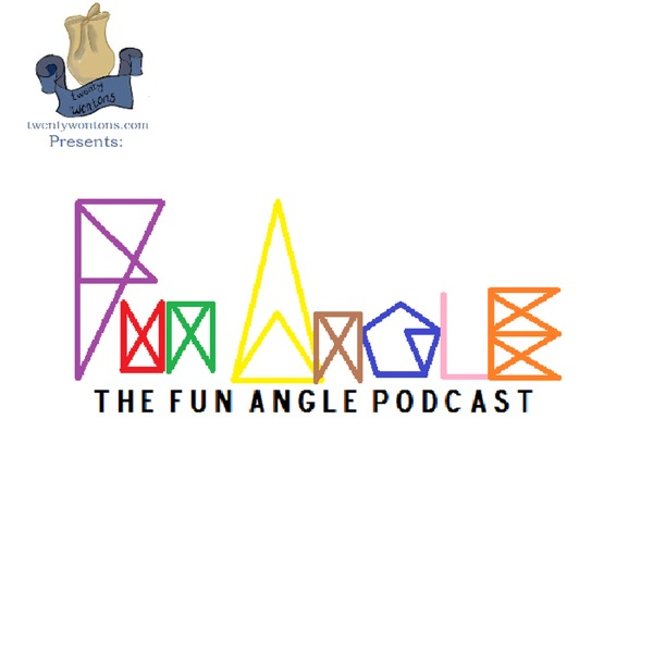 The Fun Angle Podcast