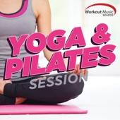 Workout Music Source - Yoga & Pilates Session (60 Min Non-Stop Mix 100 BPM)