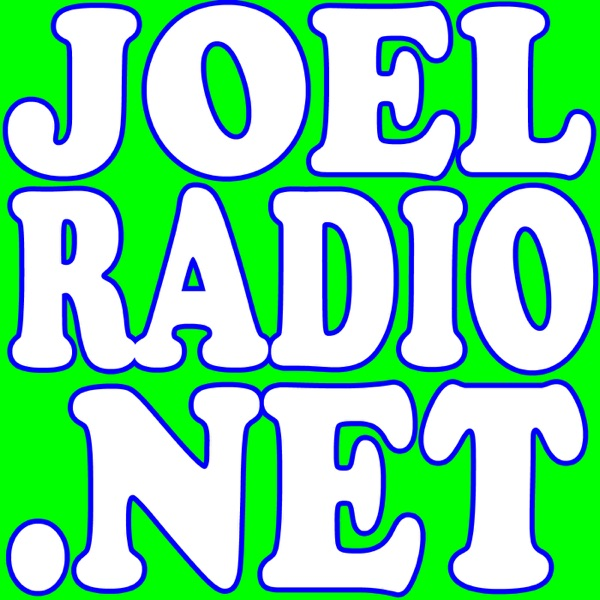 JoelRadio.net » Podcast Feed