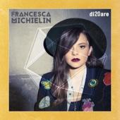 Nessun grado di separazione - Francesca Michielin