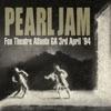 Fox Theatre, Atlanta GA 3rd April 1994, Pearl Jam