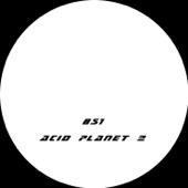 Acid Planet 02 - Single cover art