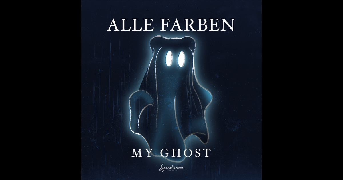 my ghost ep von alle farben auf apple music. Black Bedroom Furniture Sets. Home Design Ideas