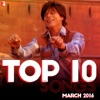 Top 10 Songs - March 2016
