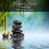 Yoga Music: Natural Self with Nature Sounds