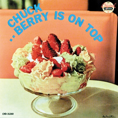 Chuck Berry Is On Top