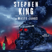 The Waste Lands: The Dark Tower, Book 3 (Unabridged) - Stephen King Cover Art