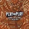 Play Na Play (feat. Angélique Kidjo) - Single ジャケット写真