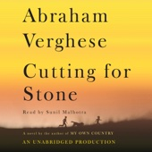 Cutting for Stone: A Novel (Unabridged) - Abraham Verghese Cover Art