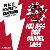 Hei ass der Daiwel lass (with Konfetti-Kanounen) - Dj Al
