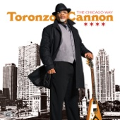 Toronzo Cannon - The Chicago Way  artwork