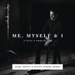 Me, Myself & I (Marc Stout & Scott Svejda Remix) - Single