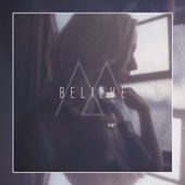 Believe - Madilyn Bailey