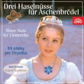 Drei Haselnüsse für Aschenbrödel (Three Nuts for Cinderella) [Original Motion Picture Soundtrack]