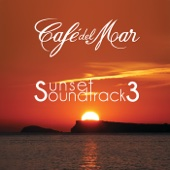 Café del Mar: Sunset Soundtrack 3