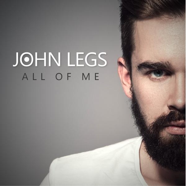 All of Me - Single | John Legs