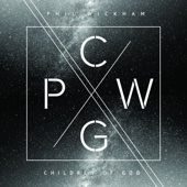 Children of God - Phil Wickham