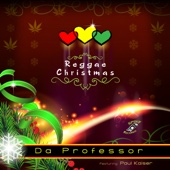 Reggae Christmas (feat. Paul Kaiser) - Da Professor