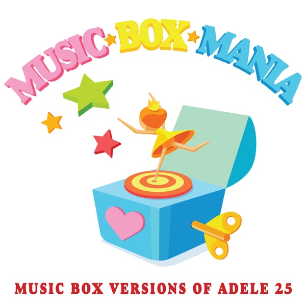 Music Box Versions of Adele 25 Music Box Mania CD cover