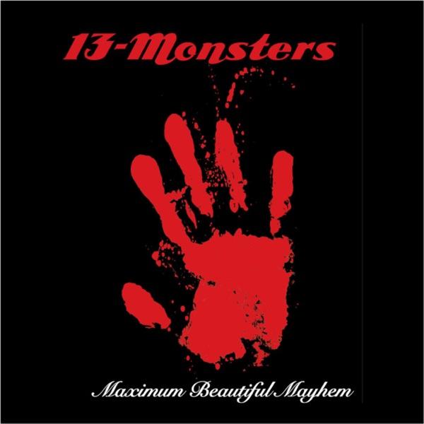 Maximum Beautiful Mayhem - EP 13-Monsters CD cover